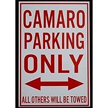METAL STREET SIGN CAMARO PARKING ONLY - 12 x 18