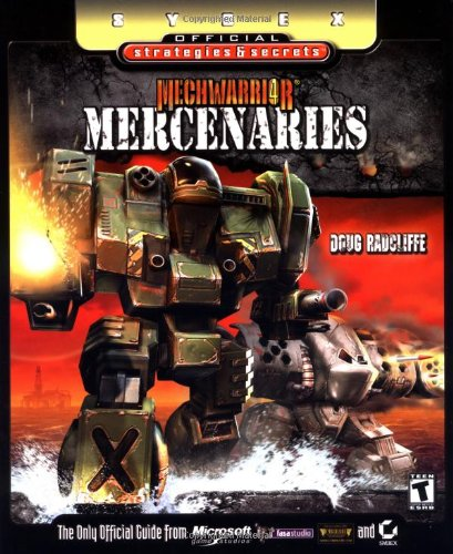 MechWarrior 4: Mercenaries: Sybex Official Strategies & Secrets