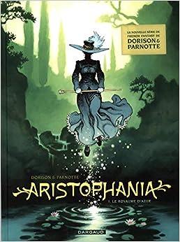 Aristophania - tome 1 - Royaume d'Azur (Le)