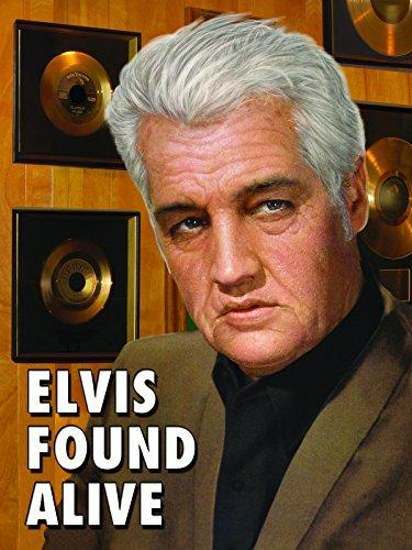 (Elvis Found Alive )
