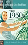 img - for The 1950s (American Popular Culture Through History) book / textbook / text book