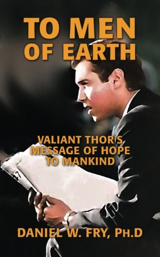 (To Men of Earth: Valiant Thor's Message of Hope to Mankind)