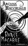 Arcana Universalis: Danse Macabre