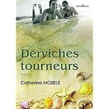 Derviches tourneurs (French Edition)