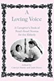 A Loving Voice, C. Banks, J. Rizzo, Carolyn Banks, 0914783599