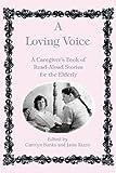 A Loving Voice, C. Banks, J. Rizzo, Carolyn Banks, 0914783599