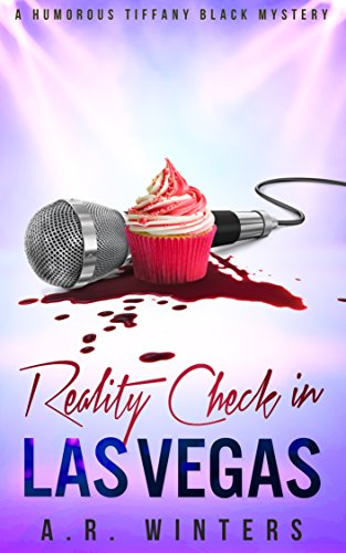 Reality Check in Las Vegas: A Tiffany Black Mystery (Tiffany Black Mysteries Book 5)
