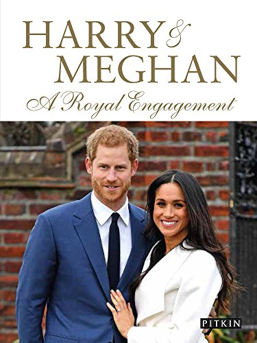 Harry   Meghan  A Royal Engagement  Pitkin Royal Collection