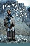 Tracing the Moon, Kumari Ellis, 1452513279