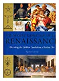 The Secret Language of the Renaissance, Richard Stemp, 1844834131