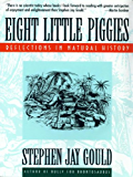 Eight Little Piggies: Reflections in Natural History (Norton Paperback)