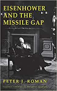 Amazon.com: Eisenhower and the Missile Gap (Cornell Studies in ...