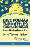 img - for Diez poemas infantiles y un cielo estrellado: Poemario de bolsillo para leer antes de dormir (Letras Miami) (Volume 1) (Spanish Edition) book / textbook / text book