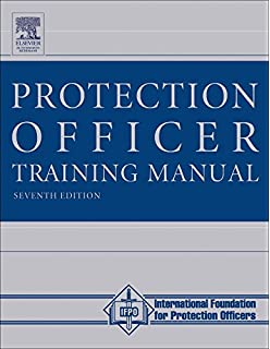 The professional protection officer practical security strategies the protection officer training manual seventh edition fandeluxe Gallery