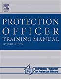 The Protection Officer Training Manual, Seventh Edition