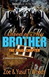 Blood of My Brother III, Yusuf Woods and Zoe Woods, 098177735X