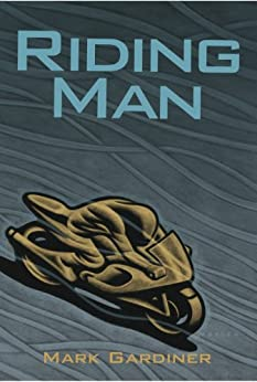 Riding Man by [Gardiner, Mark]