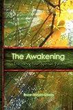 The Awakening, Discovering Your Spiritual Path, Bruce Donald Gilham, 1608602087