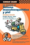 img - for Lo esencial en sistema musculoesquel????tico y piel, 2e (Curso Crash De Mosby) (Spanish Edition) by Sian Knight (2004-07-06) book / textbook / text book