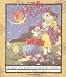 img - for MaMa Goose: Rhymes And Poems For The Little Ones book / textbook / text book