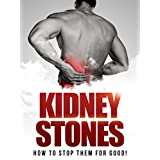 Discover how to get rid of Kidney stones for good!Today only, get this Amazon book for just $0.99. Regularly priced at $4.99. Read on your PC, Mac, smart phone, tablet or Kindle device.You're about to discover how to prevent and quite possibly get ri...