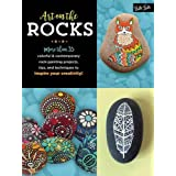 Art on the Rocks: More than 35 colorful & contemporary rock-painting projects, tips, and techniques to inspire your creativity!