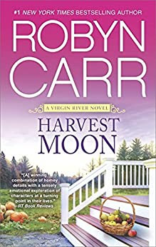 Harvest Moon (A Virgin River Novel Book 15) by [Carr, Robyn]