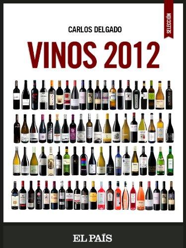 Descargar Libro Vinos 2012 Carlos Delgado