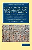 Acta et Diplomata Graeca Medii Aevi Sacra et Profana, , 1108044549
