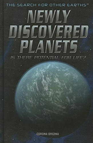 Download Newly Discovered Planets: Is There Potential for Life? (Search for Other Earths) pdf