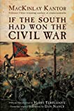 If the South Had Won the Civil War, MacKinlay Kantor, 0613518403