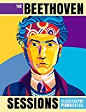 #9: The Beethoven Sessions: Classical Pop Piano Solos
