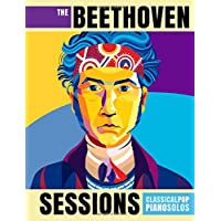 The Beethoven Sessions: Classical Pop Piano Solos