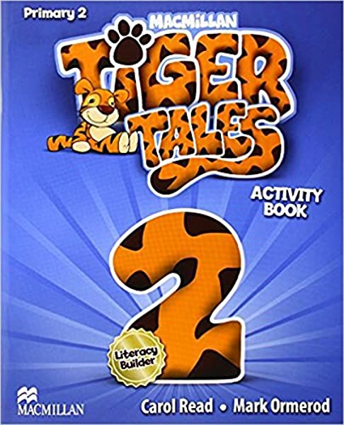 Tiger Tales 2 - Activity Book - 9780230476301: Amazon.es: Read, C., Ormerod, M.: Libros en idiomas extranjeros