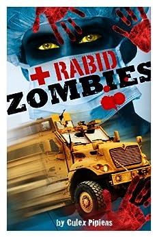 Rabid Zombies by [Pipiens, Culex]