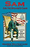 Sam and the Speaker's Chair, Maurine W. Liles, 0890159467
