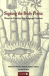 com signing the body poetic essays on american sign signing the body poetic essays on american sign language literature by h dirksen l