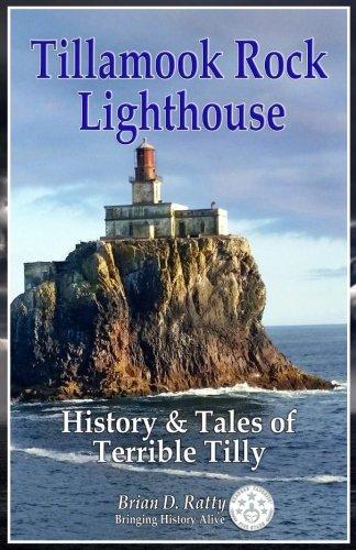 (Tillamook Rock Lighthouse: History & Tales of Terrible Tilly)