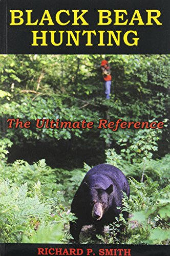Black Bear Hunting: The Ultimate Reference (Best Caliber For Black Bear Hunting)