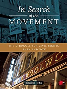 In Search of the Movement: The Struggle for Civil Rights Then and Now from City Lights Publishers