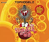 Topmodelz - Summer of 69