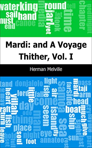 Mardi Voyage Thither Vol I ebook