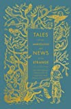 img - for Tales of the Marvellous and News of the Strange: The First English Translation of a Medieval Arab Fantasy Collection (A Penguin Classics Hardcover) book / textbook / text book