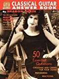 Classical Guitar Answer Book, Sharon Isbin, 1890490083