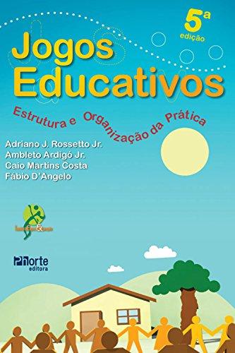 Jogos educativos: Estrutura e organização da prática