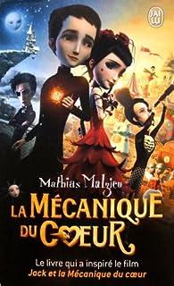 La mécanique du coeur : roman