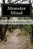 Monster Mind, Gerald Middlebrooks, 146375776X