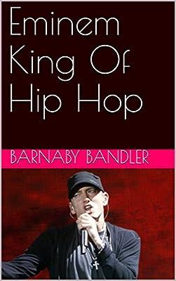 Eminem King Of Hip Hop