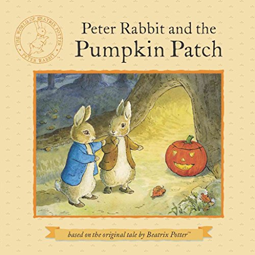 [(Peter Rabbit and the Pumpkin Patch)] [By (author) Beatrix Potter ] published on (August, 2013) (Pumpkin Peter Rabbit Patch)