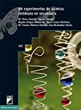 84 experimentos de química cotidiana en secundaria (BIBLIOTECA DE ALAMBIQUE nº 302)